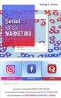 Image for Social Media Marketing : La guida completa al MARKETING ONLINE. Scopri tutte le strategie di business del DIGITAL MARKETING per guadagnare con INSTAGRAM, FACEBOOK E QUORA