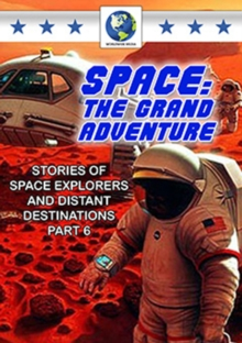 Image for Space - The Grand Adventure: Part 6
