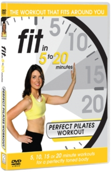 Image for Fit in 5 to 20 Minutes: Perfect Pilates Workout