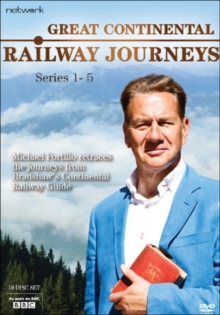 Image for Great Continental Railway Journeys: Series 1-5