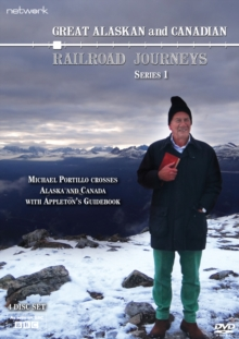 Image for Great Canadian and Alaskan Railroad Journeys: Series One