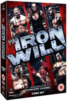 Image for WWE: Iron Will - The Anthology of the Elimination Chamber