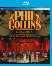 Image for Phil Collins: Going Back - Live at Roseland Ballroom, NYC