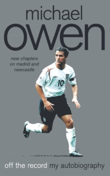 Image for Michael Owen  : off the record