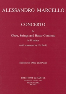 A. Marcello: Oboe Concerto in D Minor (with ornaments by J.S. Bach)