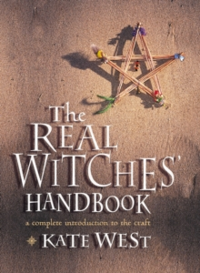 Image for The real witches' handbook  : a complete introduction to the craft for both young and old