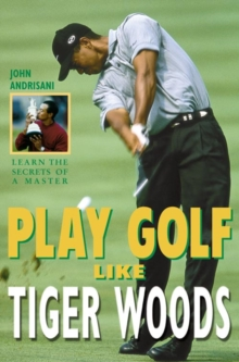 Image for Play golf like Tiger Woods
