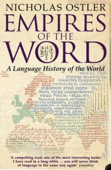 Image for Empires of the word  : a language history of the world