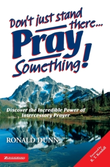 Image for Don't just stand there, pray something