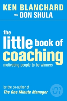 Image for The little book of coaching  : motivating people to be winners