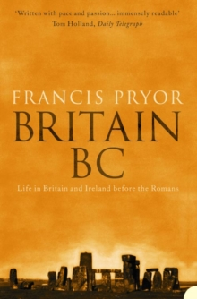 Image for Britain B.C.  : life in Britain and Ireland before the Romans