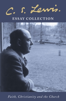 Image for Faith, Christianity and the Church  : essay collection