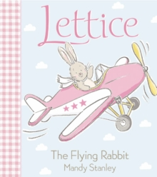 Image for Lettice the flying rabbit