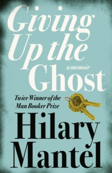 Image for Giving up the ghost  : a memoir