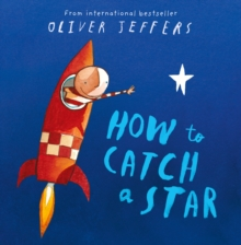 How to catch a star - Jeffers, Oliver