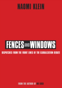Image for Fences and windows  : dispatches from the front lines of the globalization debate