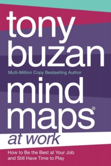 Image for Mind maps at work  : how to be the best at your job and still have time to play