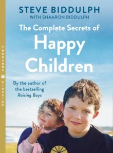 Image for The complete secrets of happy children