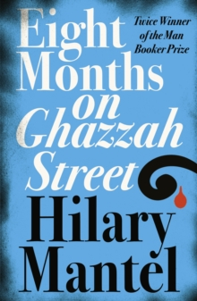Image for Eight months on Ghazzah Street