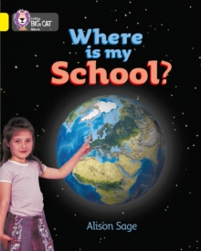 Image for Where is My School? : Band 03/Yellow
