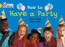 Image for How to Have a Party : Band 03/Yellow