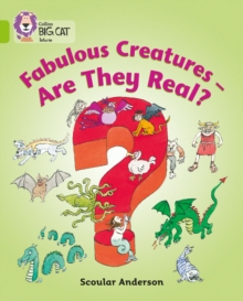 Image for Fabulous creatures  : are they real?