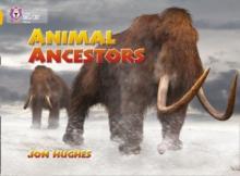 Image for Animal Ancestors : Band 09/Gold