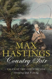 Image for Country fair  : tales of the countryside, shooting and fishing