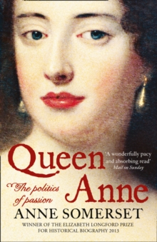Image for Queen Anne  : the politics of passion