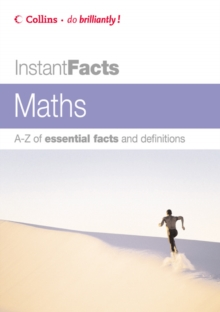 Image for Maths  : A-Z of essential facts and definitions