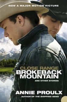 Image for Close range  : Brokeback Mountain and other stories