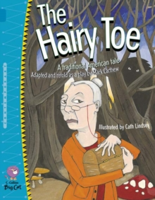 Image for The hairy toe  : a traditional American tale