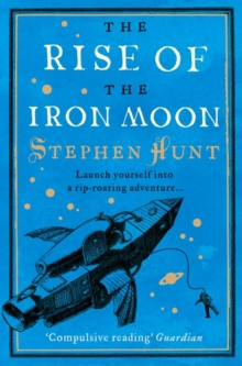 Image for The rise of the iron moon