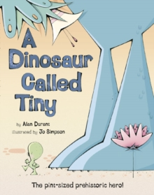 Image for A dinosaur called Tiny