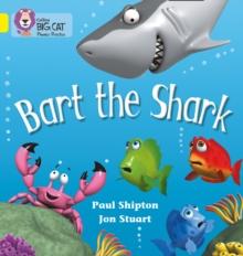 Image for Bart the Shark : Band 03/Yellow