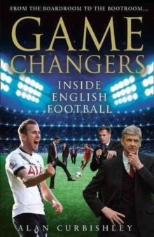 Image for Game changers  : inside English football