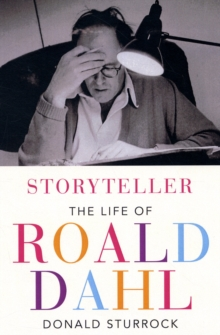 Image for Storyteller  : the life of Roald Dahl