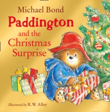 Paddington and the Christmas surprise - Bond, Michael