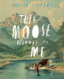 This moose belongs to me - Jeffers, Oliver