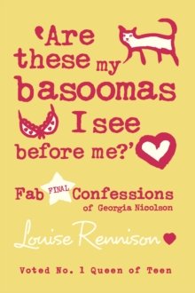 Image for 'Are these my basoomas I see before me?'  : fab final confessions of Georgia Nicolson