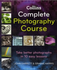 Collins complete photography course - Garrett, John