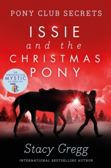 Issie and the Christmas pony - Gregg, Stacy
