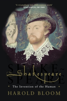 Image for Shakespeare  : the invention of the human