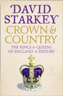 Image for Crown and country  : the kings and queens of England