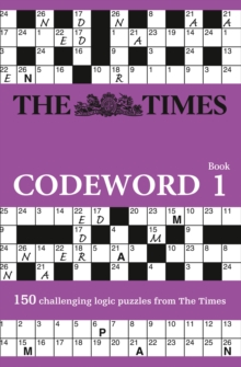 Image for The Times Codeword : 150 Cracking Logic Puzzles
