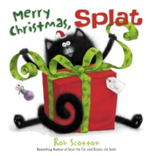 Merry Christmas, Splat - Scotton, Rob