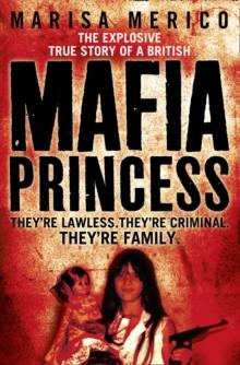 Image for The explosive true story of a British Mafia princess