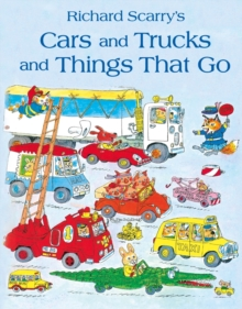 Image for Richard Scarry's cars and trucks and things that go