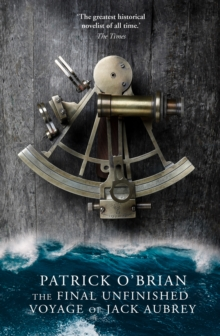 Image for The final unfinished voyage of Jack Aubrey