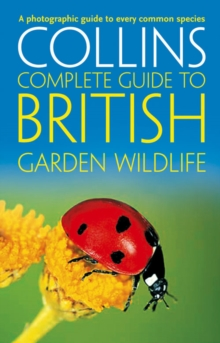 Image for Collins complete guide to British garden wildlife